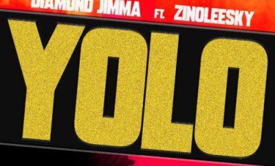 Diamond Jimma - Yolo ft Zinoleesky