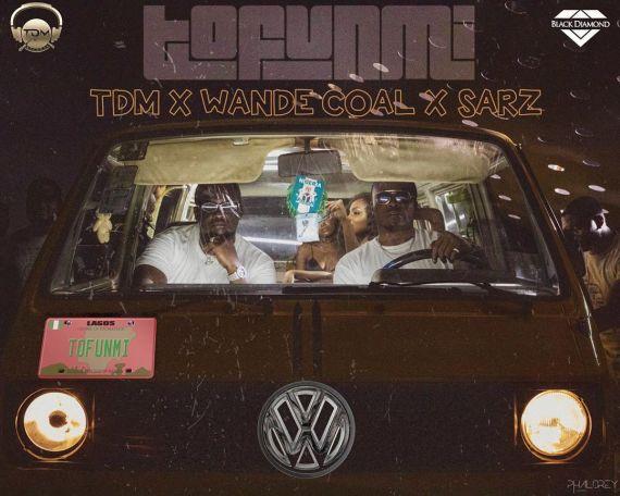 TDM – Tofunmi ft Wande Coal & Sarz