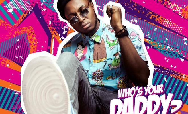 Emiboy - Who's Your Daddy? (Prod. by Killer Tunes)