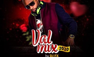 Mixtape: DJ FX – Val Mix 2020