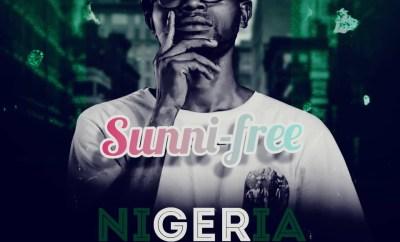 Sunni-Free - Nigeria (Prod I.T.G_Keyz)