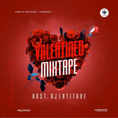 DJ Latitude - Valentined Mixtape