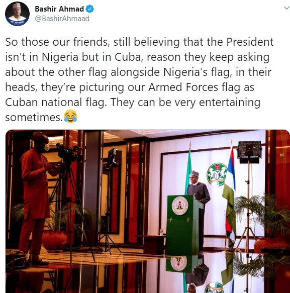 Presidential aide, Bashir Ahmad reacts to speculations that President Buhari addressed Nigerians from Cuba