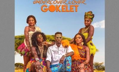 Gokelet - Under Cover Lover