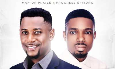 Man Of Praize - Praise Him Ft. Progress Effiong