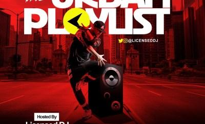 Licensed Dj - The Urban Playlist