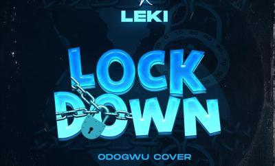Ikpa Udo x Leki - Lock Down [Burna Boy's Odogwu Cover]