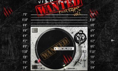 DJ Lil J x DJ Davisy - Vibes Most Wanted Mixtape (Vol. 1)