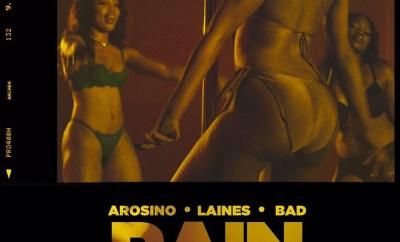 Arosino ft. Laines & Bad – Rain