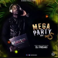 MIXTAPE: Dj Freaki - Mega Party Mixtape (Vol 5)