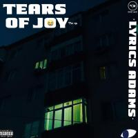 Lyrics Adams - Tears Of Joy (EP)