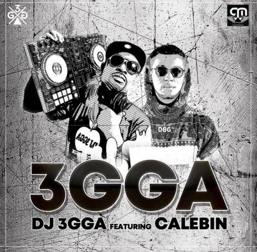 DJ 3gga Ft. Calebin - 3gga
