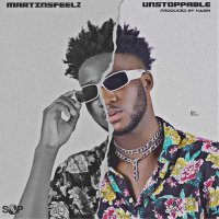 Martinsfeelz – Unstoppable