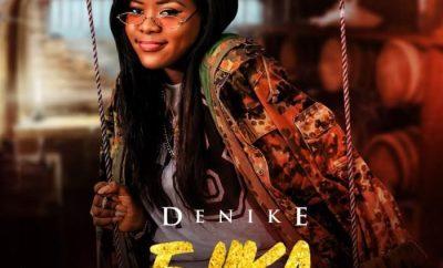 Denike – Ejika