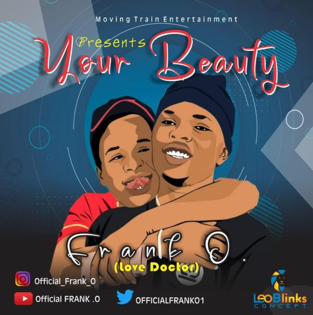 Frank O (Love Doctor) - Your Beauty