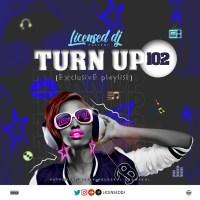 MIXTAPE: Licensed Dj - Turn Up 102 Mixtape
