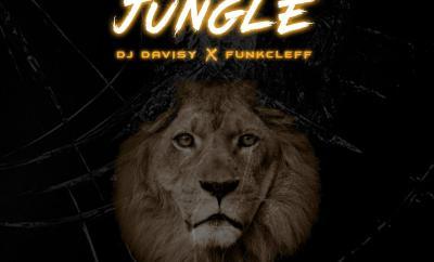 DJ Davisy ft. Funkcleff – Jungle – Eyes Of Lagos