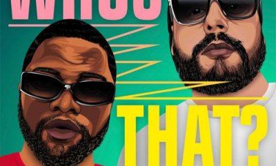 DJ Serg & Skales – Whos That?