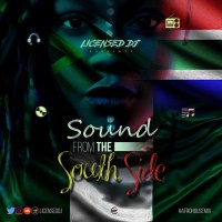 MIXTAPE: Licensed DJ - Sound From The South Side (#AfroHouseMix)