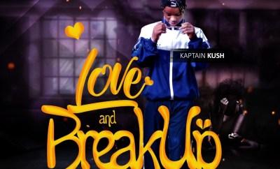 Kaptain Kush - Love and Breakup (L.A.B) (EP)