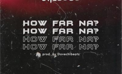 Chibobo - How Far Na?