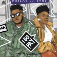 Emiboy taps Teni for new single, 'I Go Pay'