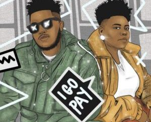Emiboy taps Teni for new single, 'I Go Pay'