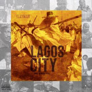 Ellyman - Lagos City