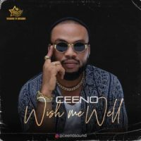Ceeno - Wish Me Well