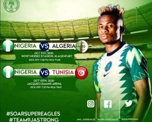 Friendly match between Nigeria and Algeria gets a new venue in Austria