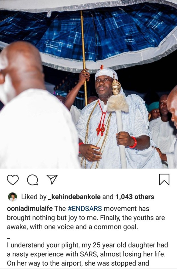 """""""End SARS movement has brought joy to me"""" Ooni of Ife writes as he narrates """"nasty"""" experience his """"daughter"""" had with SARS"""