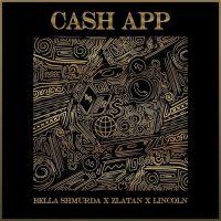 Bella Shmurda – Cash App ft. Zlatan Ibile & Lincon