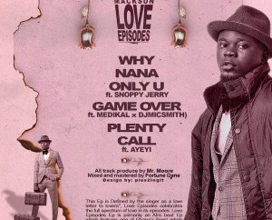 EP: Mackson Alfa Idris – Love Episodes The EP