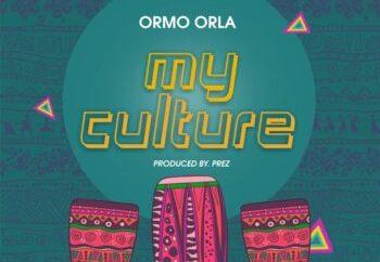 Ormo Orla - My Culture