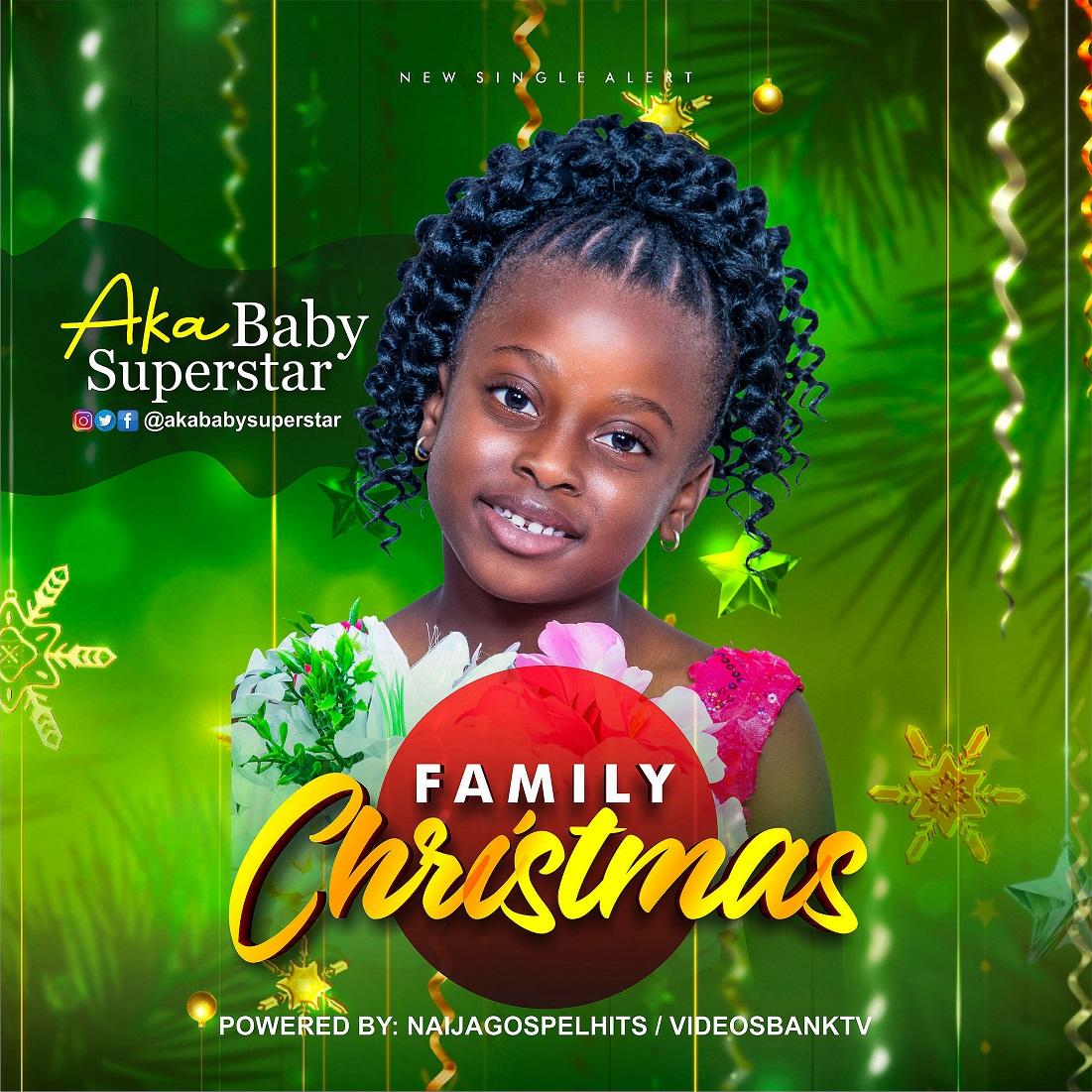 Akababy Superstar - Family Christmas