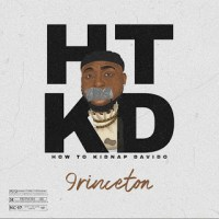 9rinceton - How To Kidnap Davido
