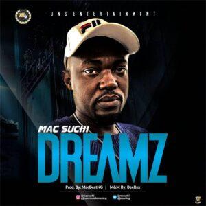 Mac Suchi - Dreamz