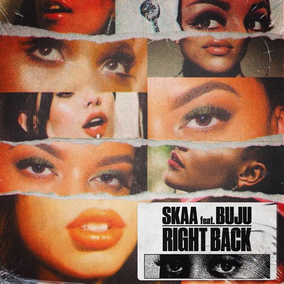 Skaa - Right Back ft. Buju