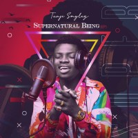 Tunji Smylez - Supernatural Being (EP)