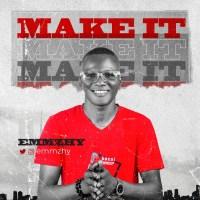 Emmzhy - Make It