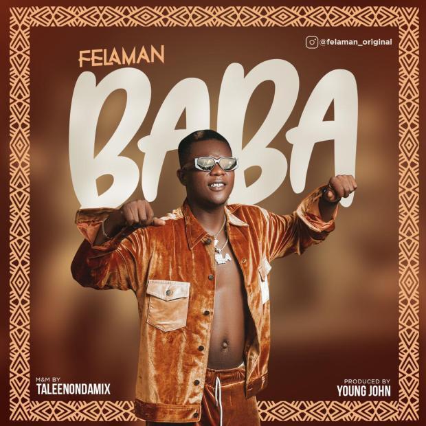 Felaman - Baba (Prod. by Young John)
