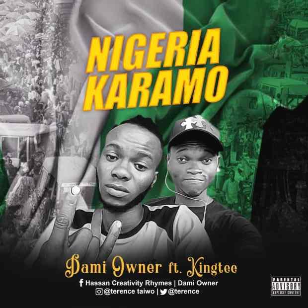Dami Owner ft. Kingtee - Nigeria Karamo