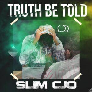 Slimcjo - TruthBeTold