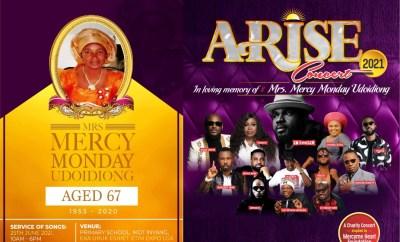 Mercy Heart Foundation Presents Arise Concert In Memory Of Mrs Mercy  Udoidiong #AriseConcert   CRUZ9JA