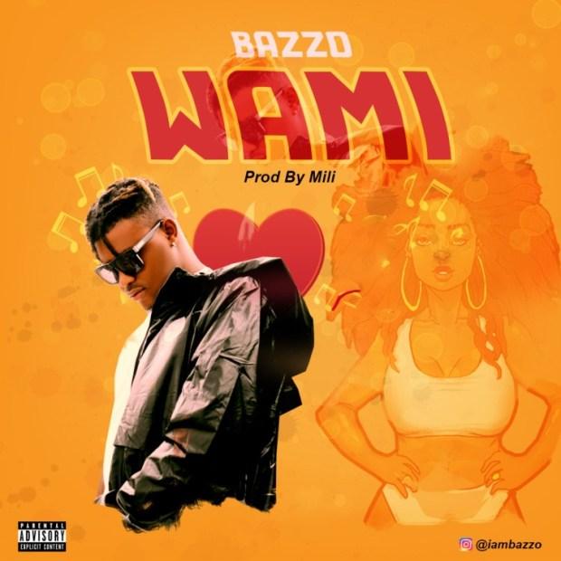 Bazzo - Wa Mi (Prod. by Mili)