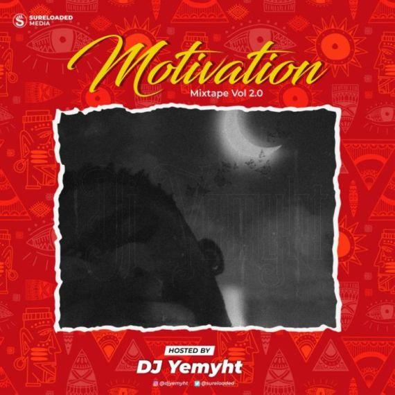 DJ Yemyht - Motivation Mix Vol 2.0