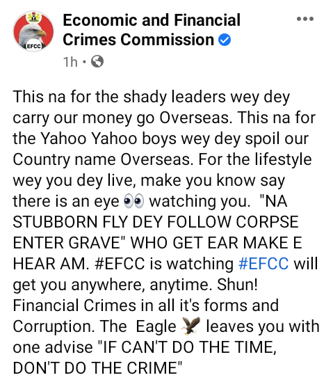 """We are watching and will get you anywhere, anytime - EFCC warns Yahoo Boys and """"shady leaders wey dey carry our money go overseas"""""""