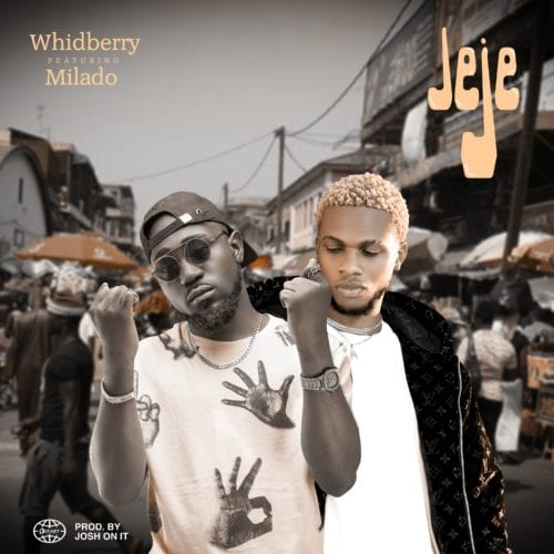 Whidberry Ft. Milado - Jeje