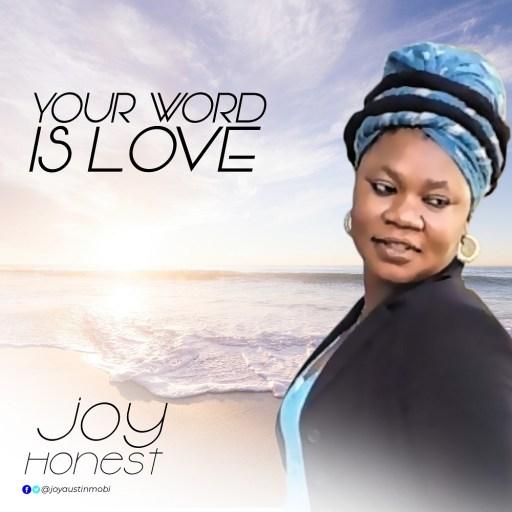 Joy Honest - Your Word Is Love
