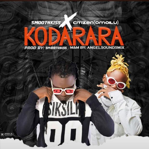 SmoothKiss & Omoilu (Citizen) - Kodarara
